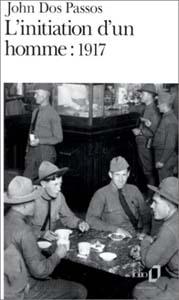 L\'initiation d\'un homme: 1917